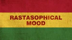 Rastasophical Mood